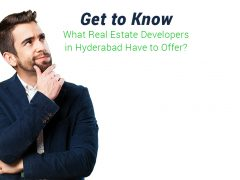 what real estate developers in Hyderabad have to offer